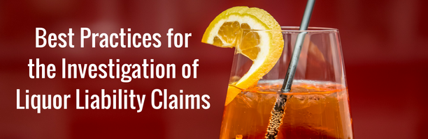 Investigation of Liquor Liability Claims (1)